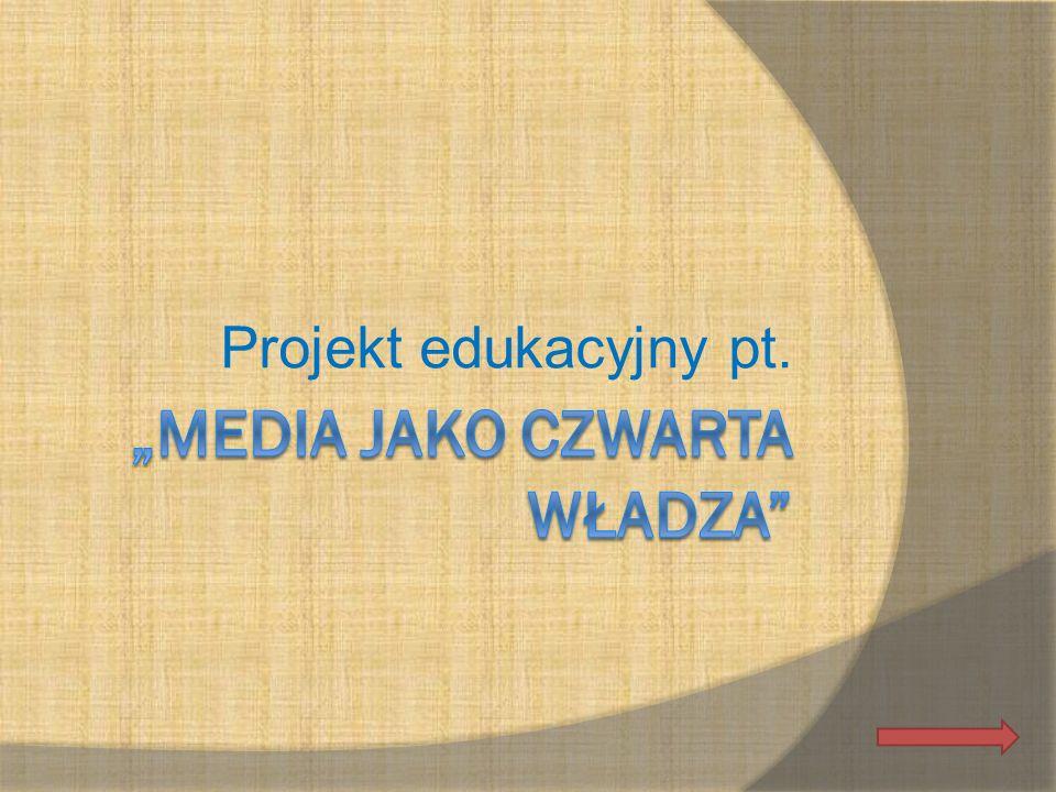 """""""Media jako czwarta władza"""