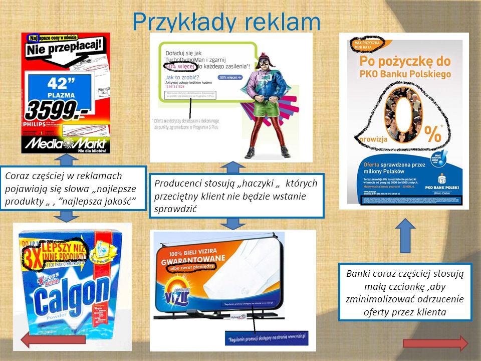 """Przykłady reklam Coraz częściej w reklamach pojawiają się słowa """"najlepsze produkty """" , najlepsza jakość"""