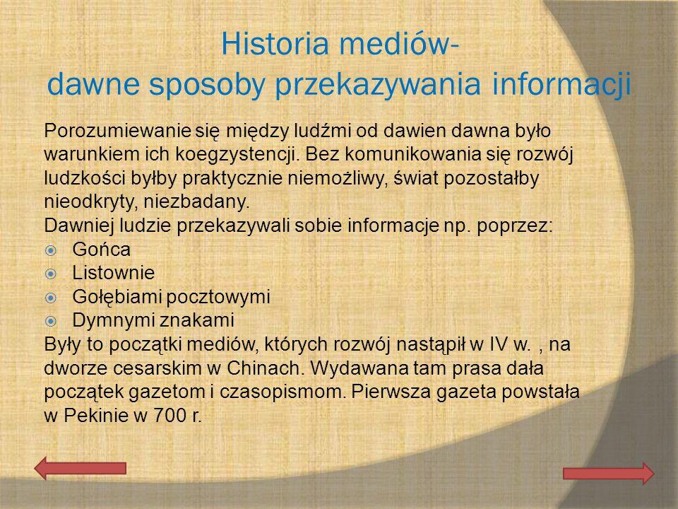 Historia mediów- dawne sposoby przekazywania informacji