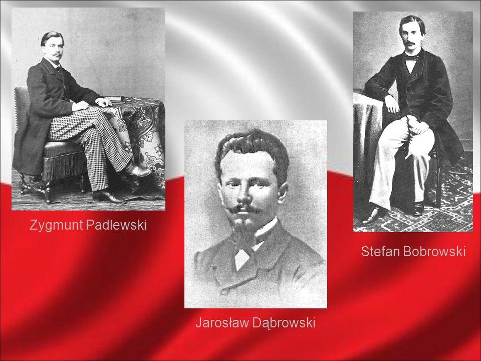 Zygmunt Padlewski Stefan Bobrowski Jarosław Dąbrowski