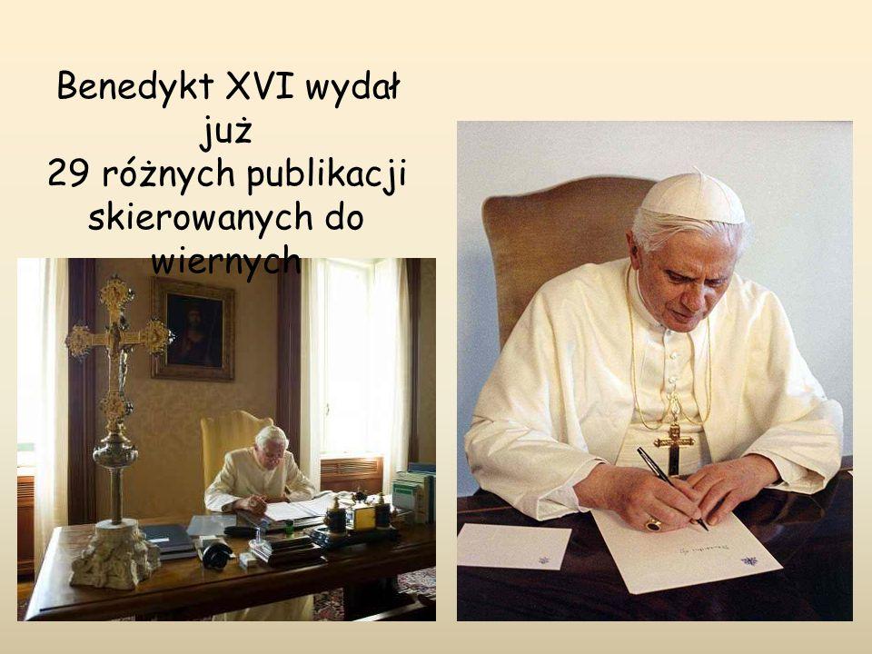 Benedykt XVI wydał już 29 różnych publikacji skierowanych do wiernych