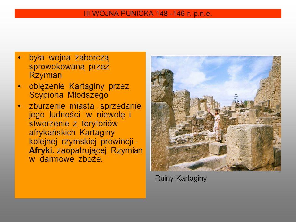 III WOJNA PUNICKA 148 -146 r. p.n.e.