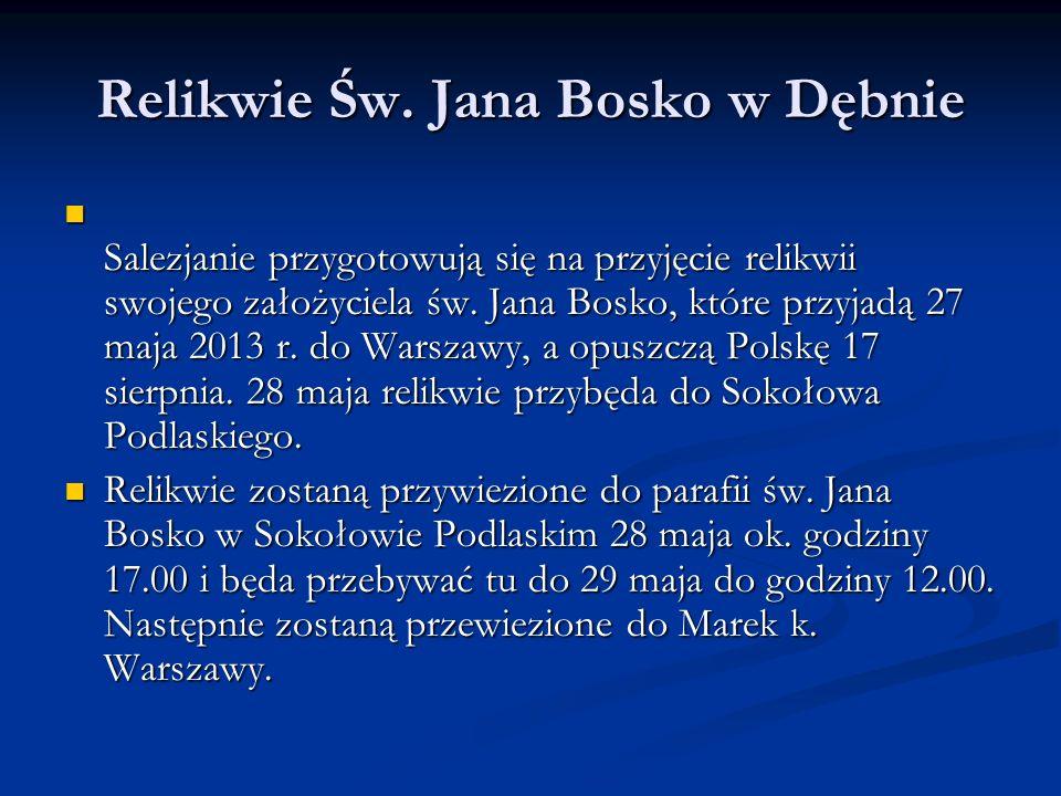 Relikwie Św. Jana Bosko w Dębnie