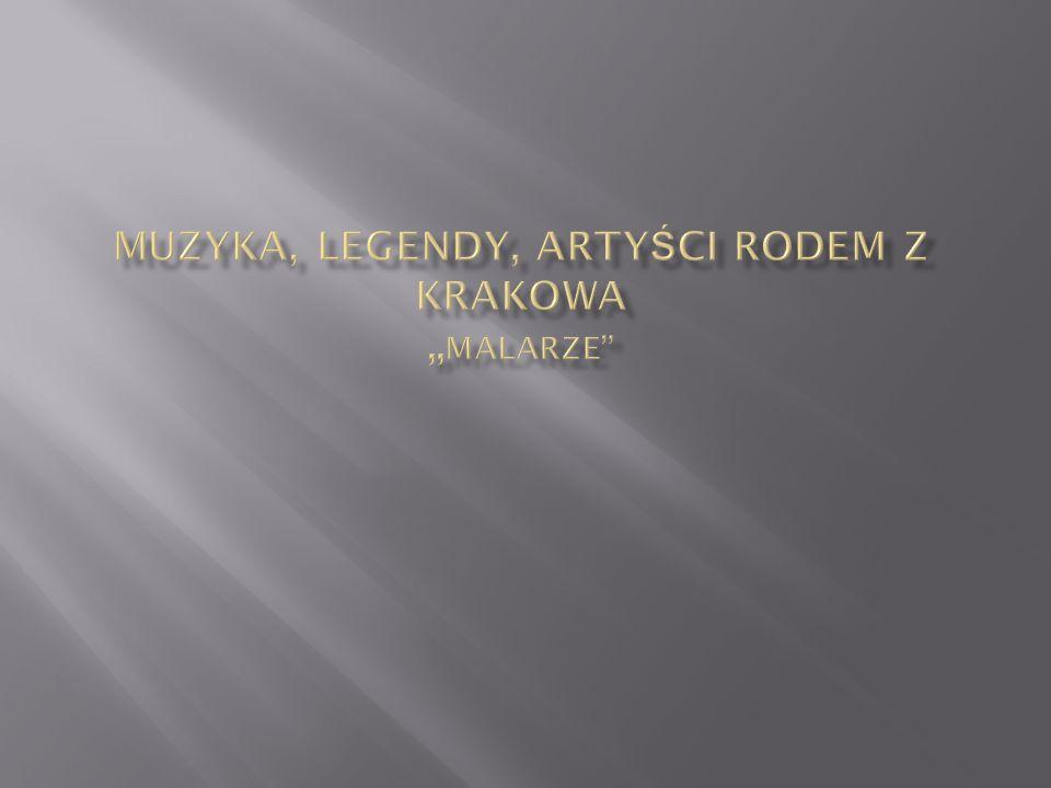 Muzyka, legendy, artyści rodem z Krakowa ,,MALARZE
