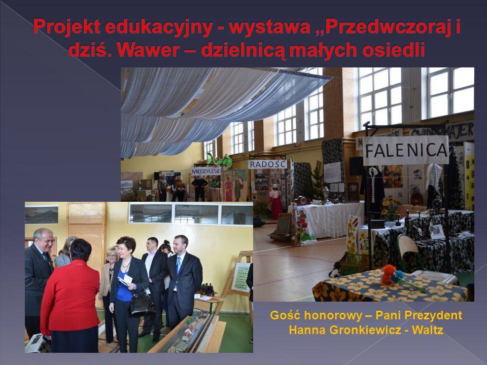 Gość honorowy – Pani Prezydent Hanna Gronkiewicz - Waltz