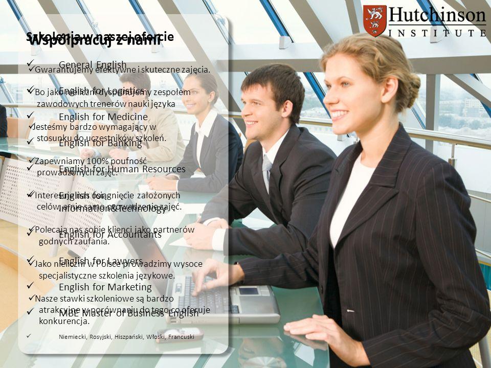 Współpracuj z nami Szkolenia w naszej ofercie General English
