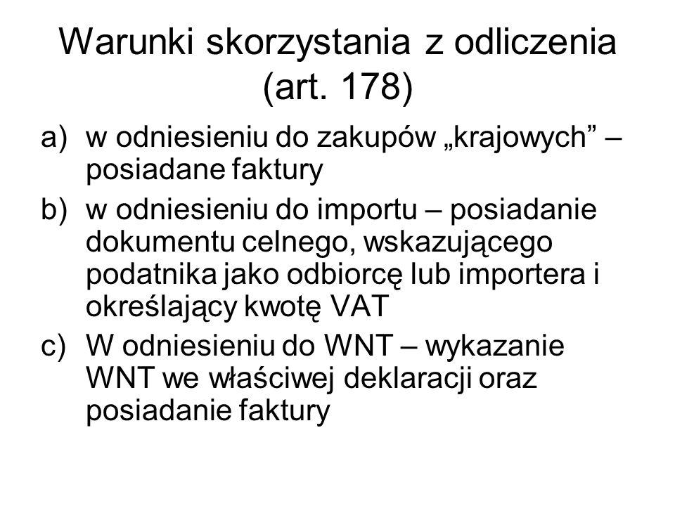 Warunki skorzystania z odliczenia (art. 178)