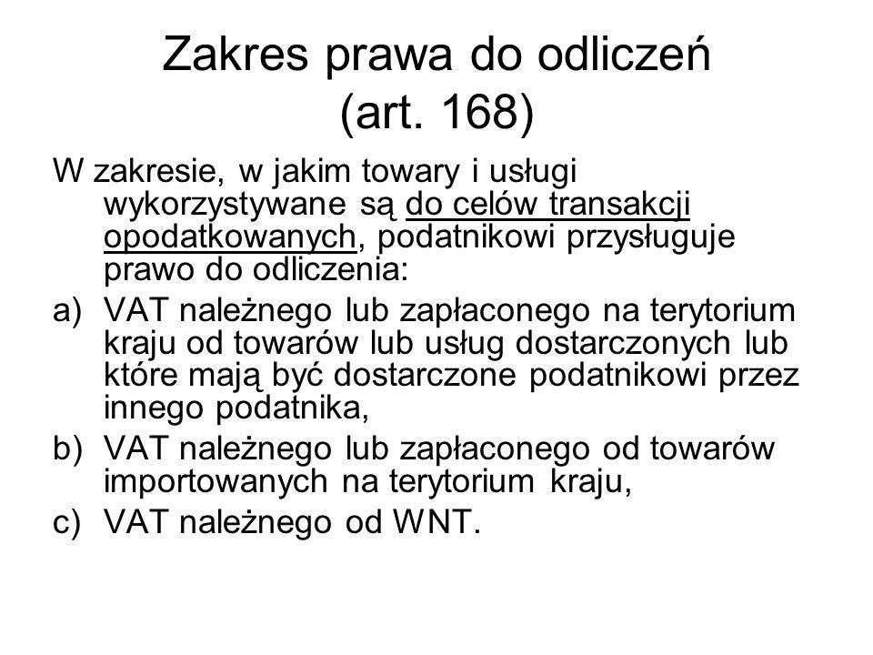 Zakres prawa do odliczeń (art. 168)