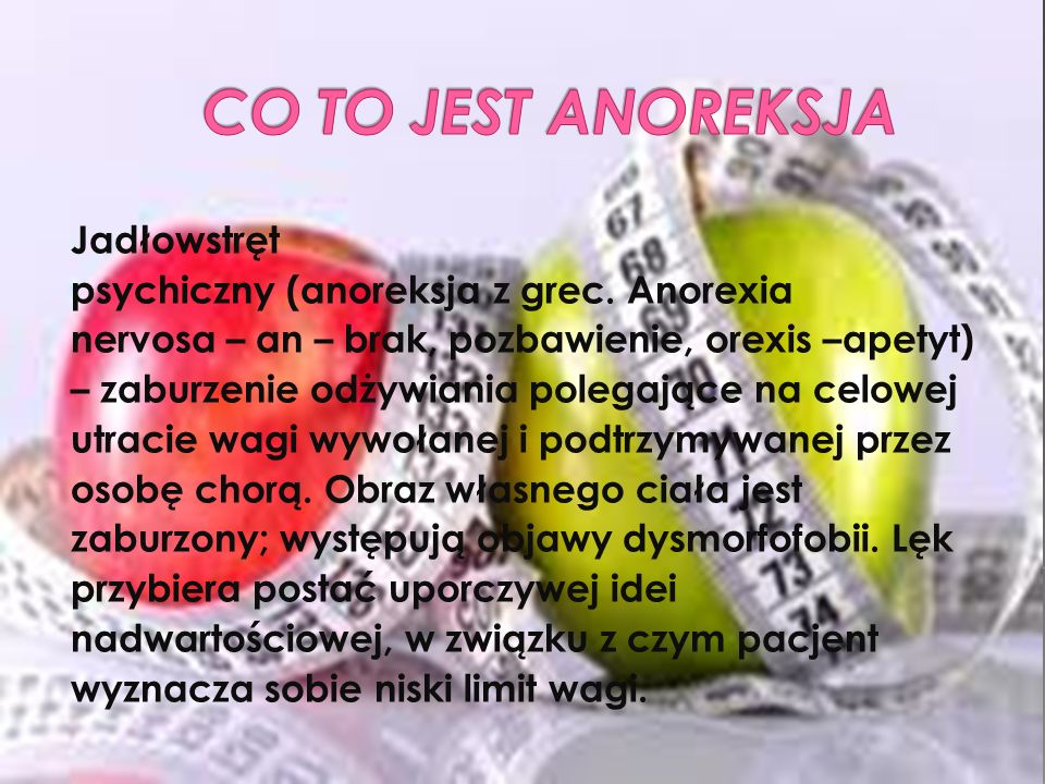 CO TO JEST ANOREKSJA