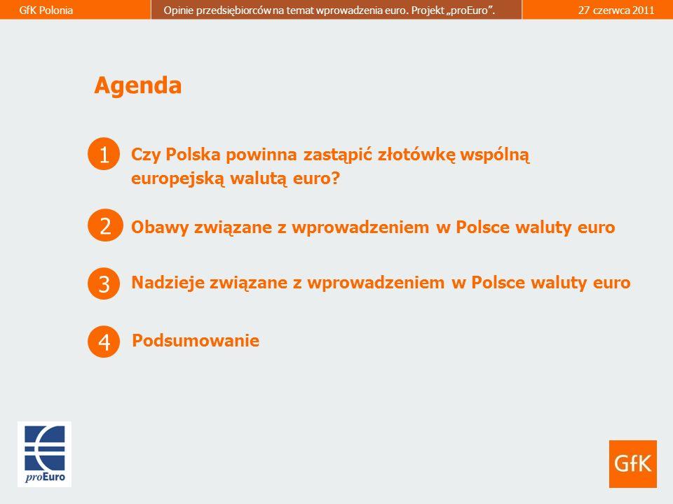 Agenda 1 2 3 4 Czy Polska powinna zastąpić złotówkę wspólną