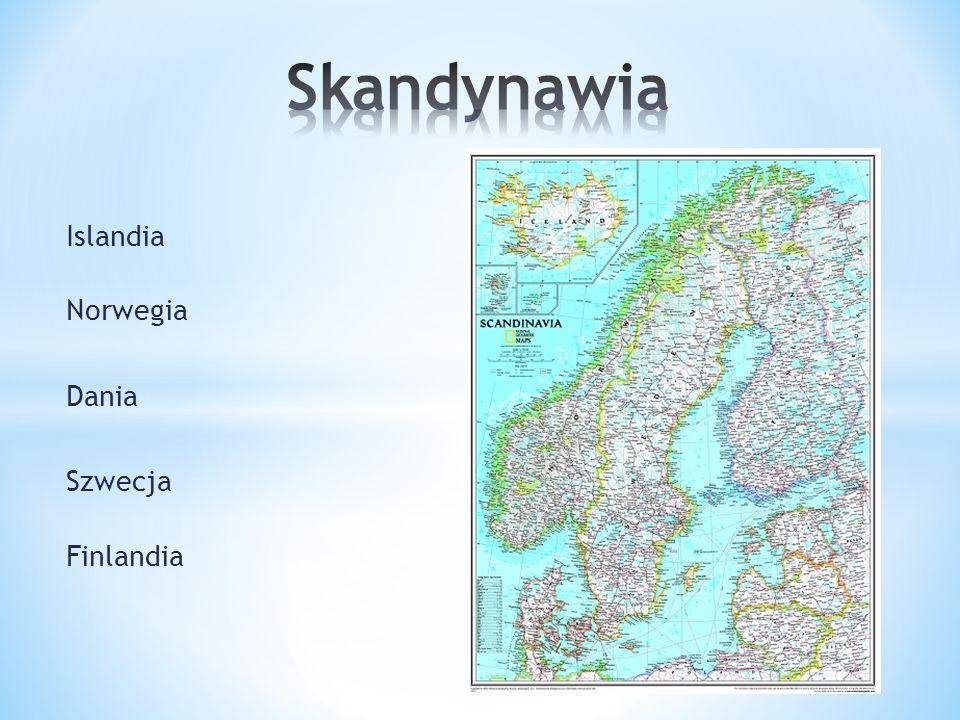 Islandia Norwegia Dania Szwecja Finlandia