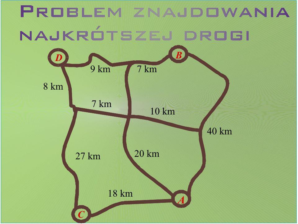 40 km 10 km 20 km 18 km 27 km 7 km 8 km 9 km A B C D