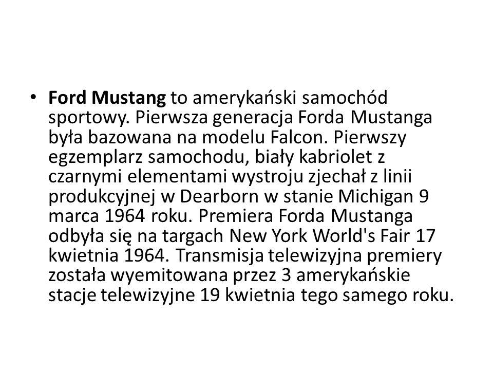 Ford Mustang to amerykański samochód sportowy