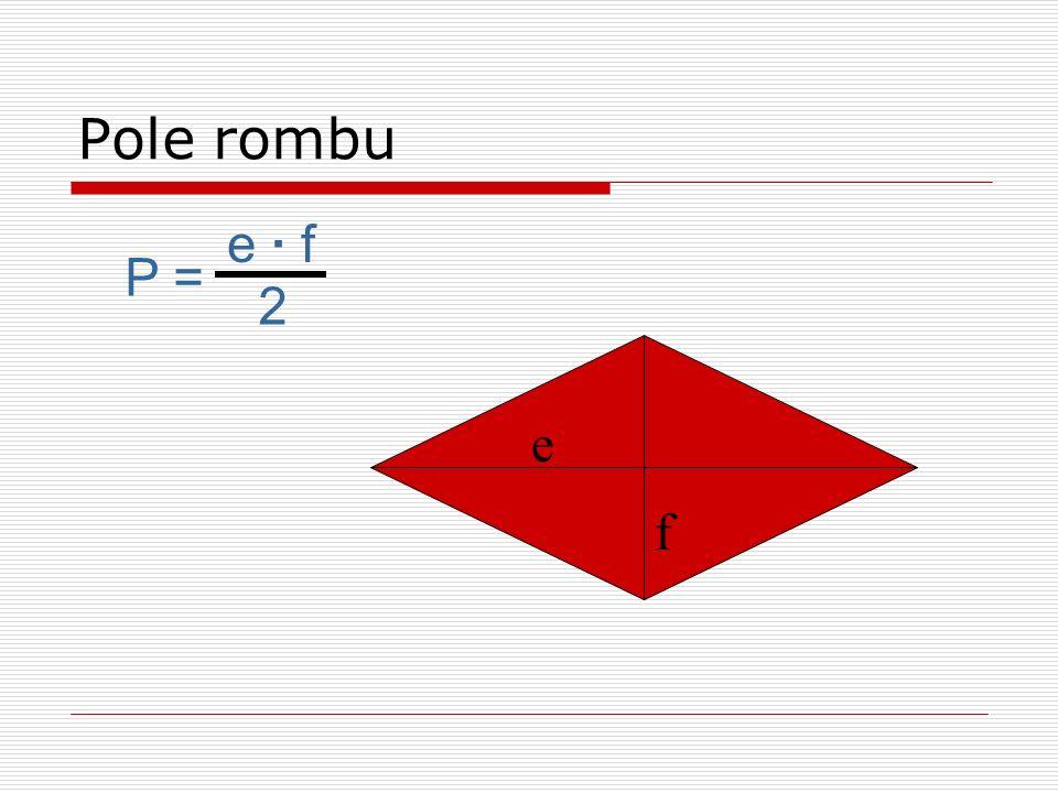 Pole rombu e · f P = 2 e f