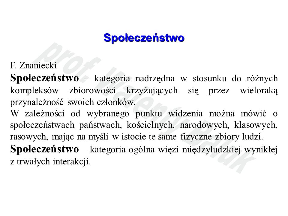 Społeczeństwo F. Znaniecki.