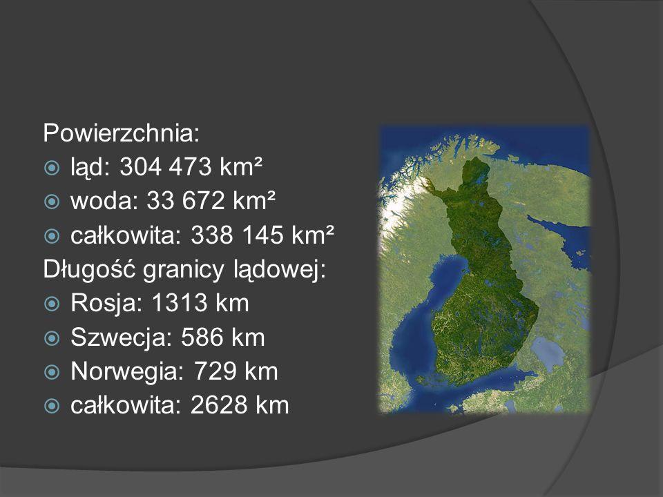 Powierzchnia:ląd: 304 473 km². woda: 33 672 km². całkowita: 338 145 km². Długość granicy lądowej: Rosja: 1313 km.