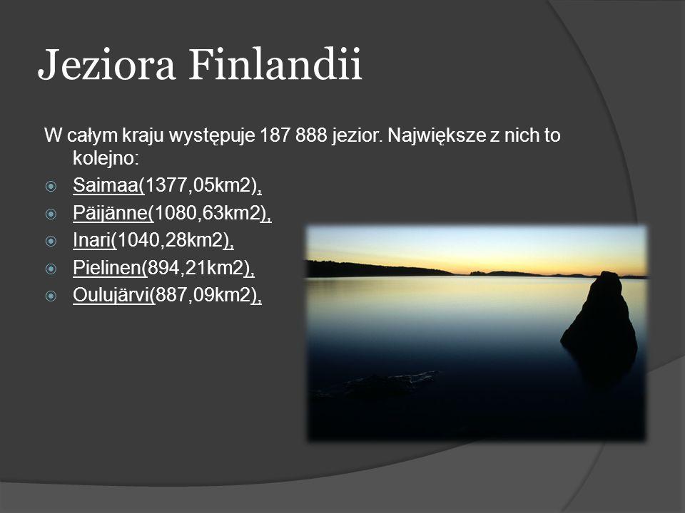 Jeziora Finlandii W całym kraju występuje 187 888 jezior. Największe z nich to kolejno: Saimaa(1377,05km2),