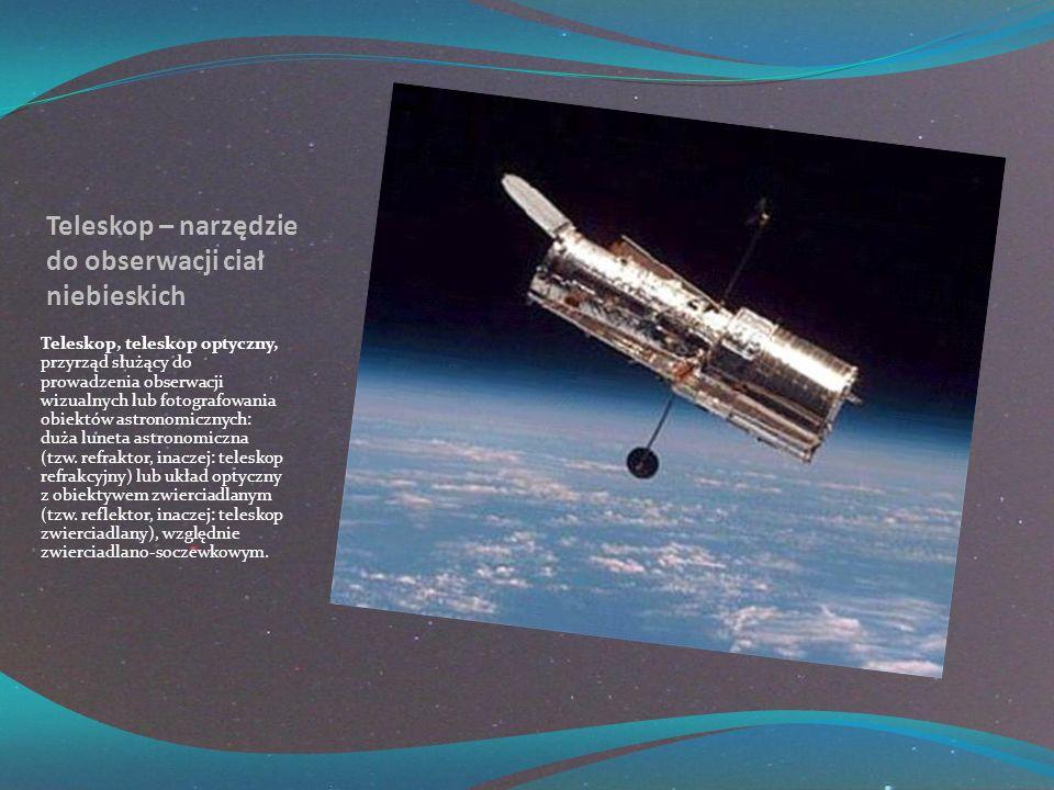 Teleskop – narzędzie do obserwacji ciał niebieskich