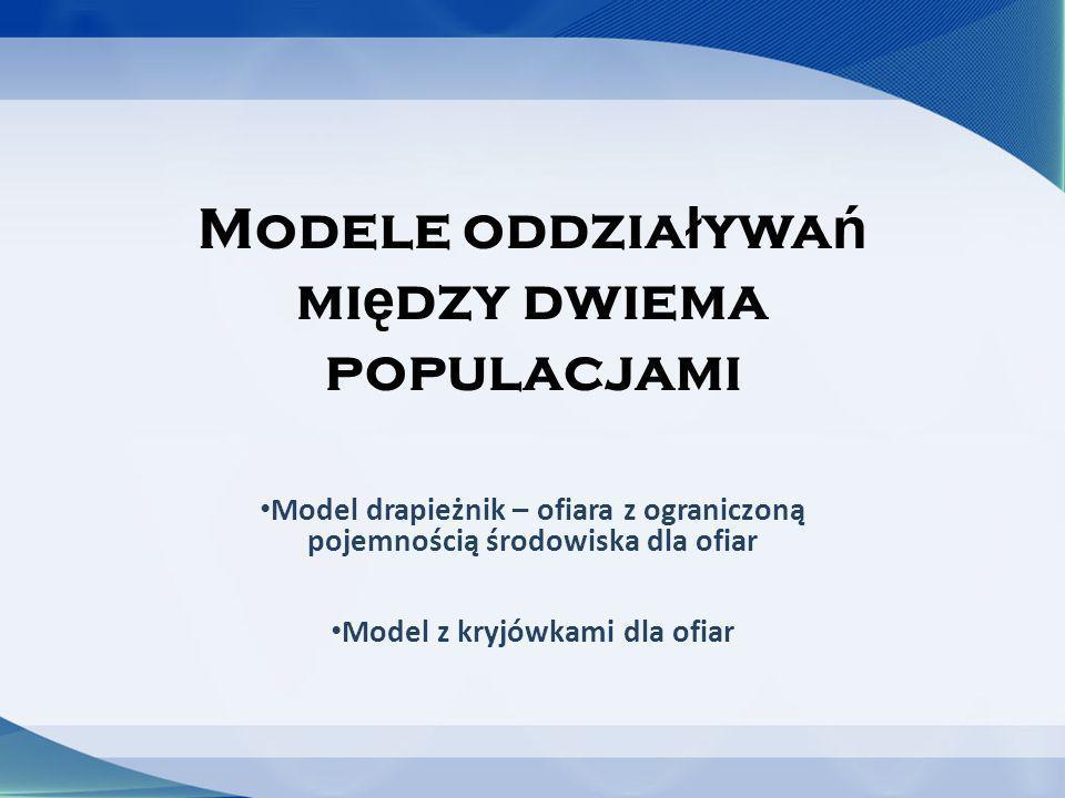 Modele oddziaływań między dwiema populacjami