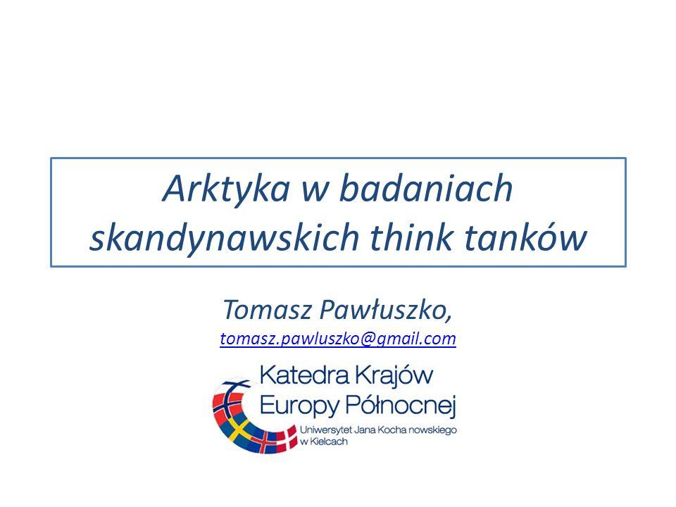 Arktyka w badaniach skandynawskich think tanków