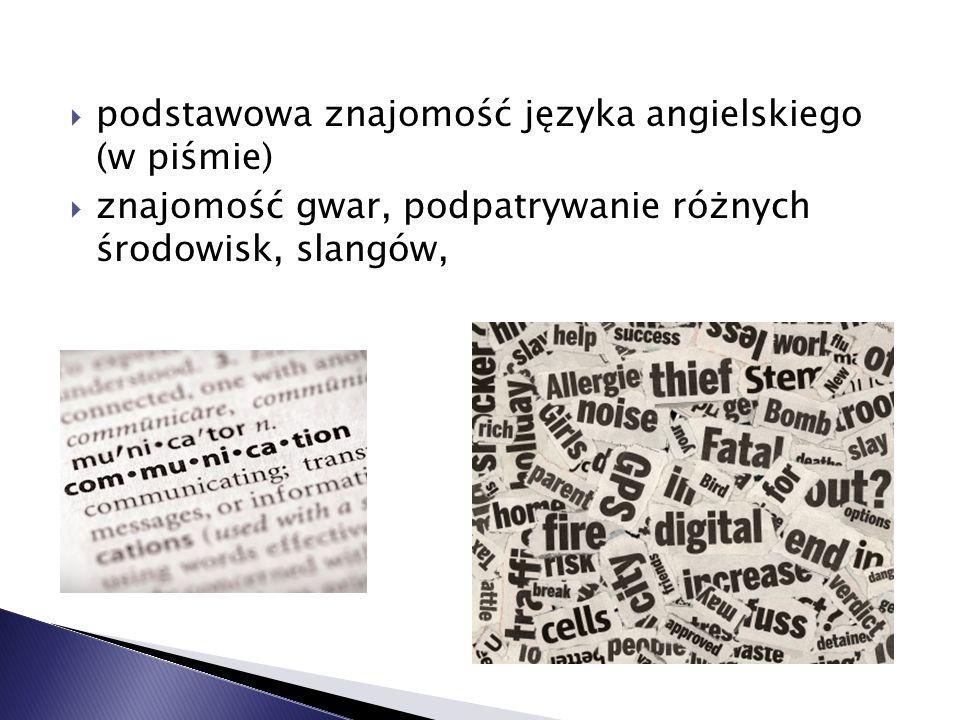 podstawowa znajomość języka angielskiego (w piśmie)