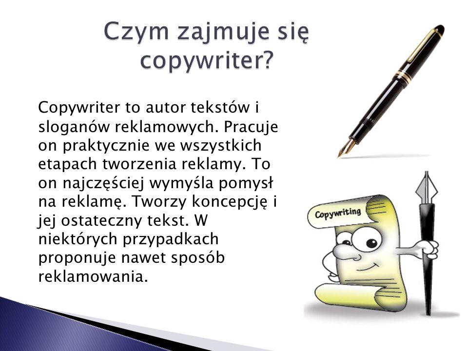 Czym zajmuje się copywriter