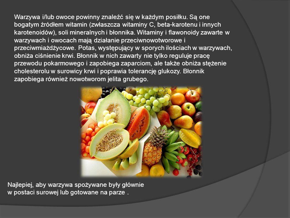 Warzywa i/lub owoce powinny znaleźć się w każdym posiłku