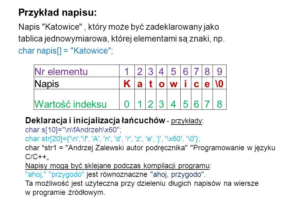 Przykład napisu: Nr elementu 1 2 3 4 5 6 7 8 9 Napis K a t o w i c e