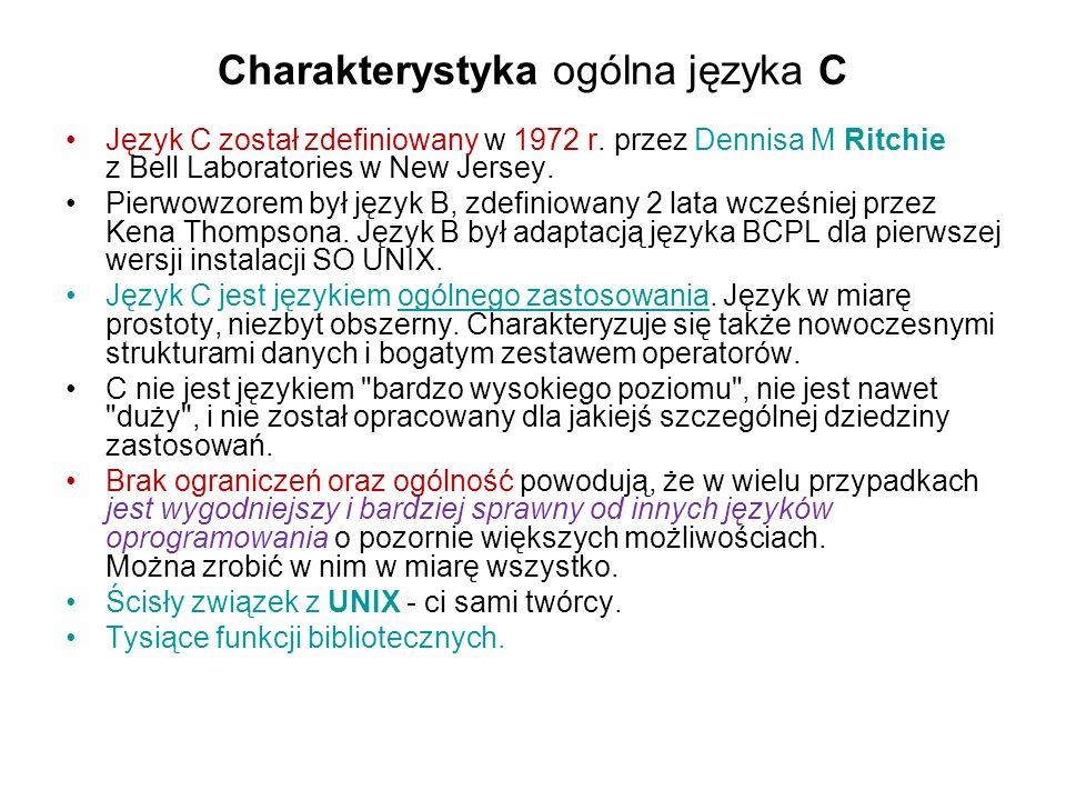 Charakterystyka ogólna języka C