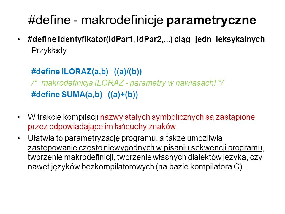 #define - makrodefinicje parametryczne