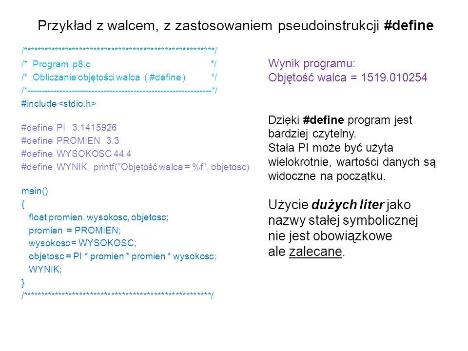 Przykład z walcem, z zastosowaniem pseudoinstrukcji #define