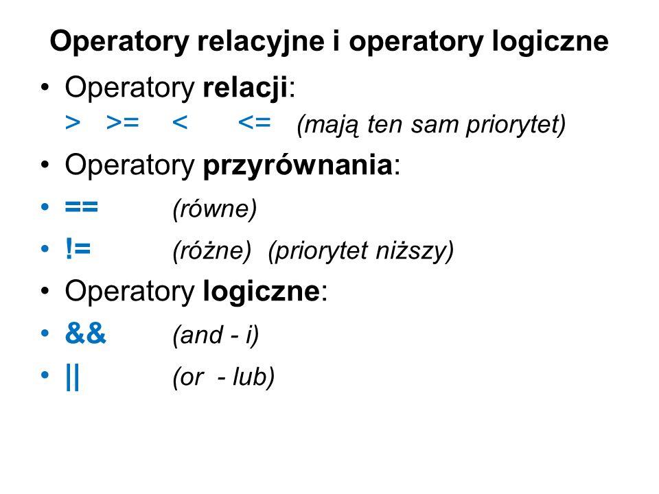 Operatory relacyjne i operatory logiczne