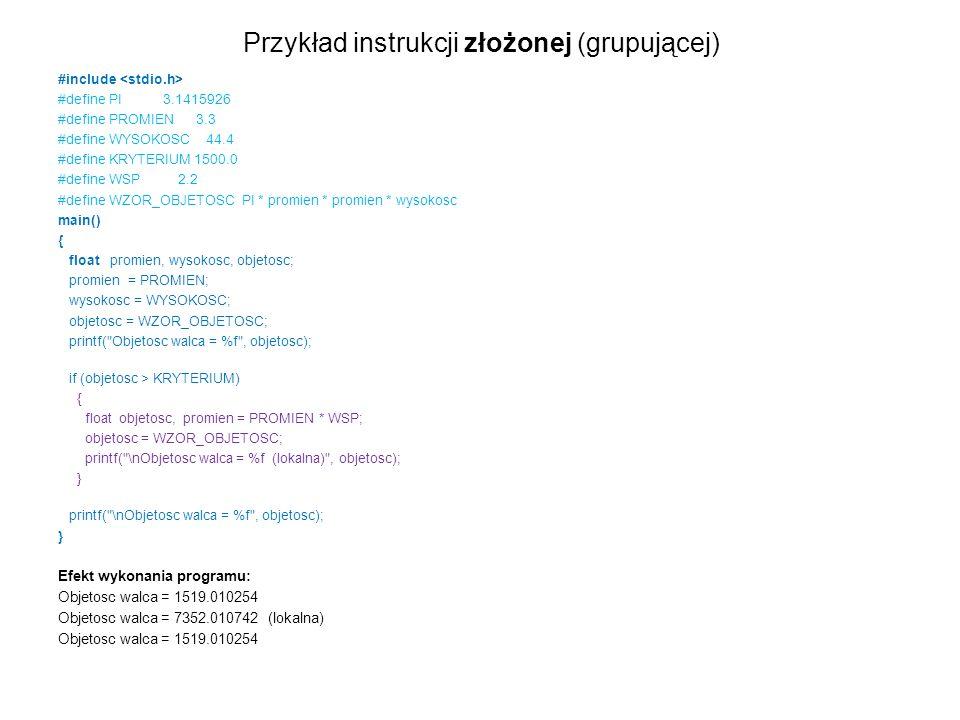 Przykład instrukcji złożonej (grupującej)