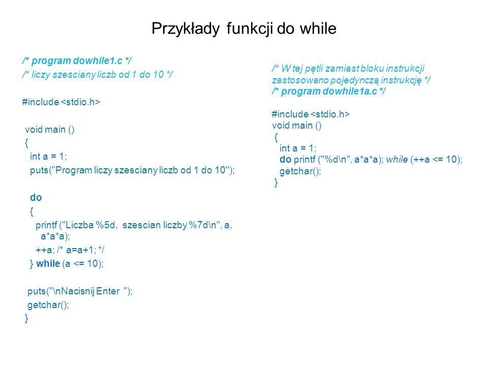 Przykłady funkcji do while
