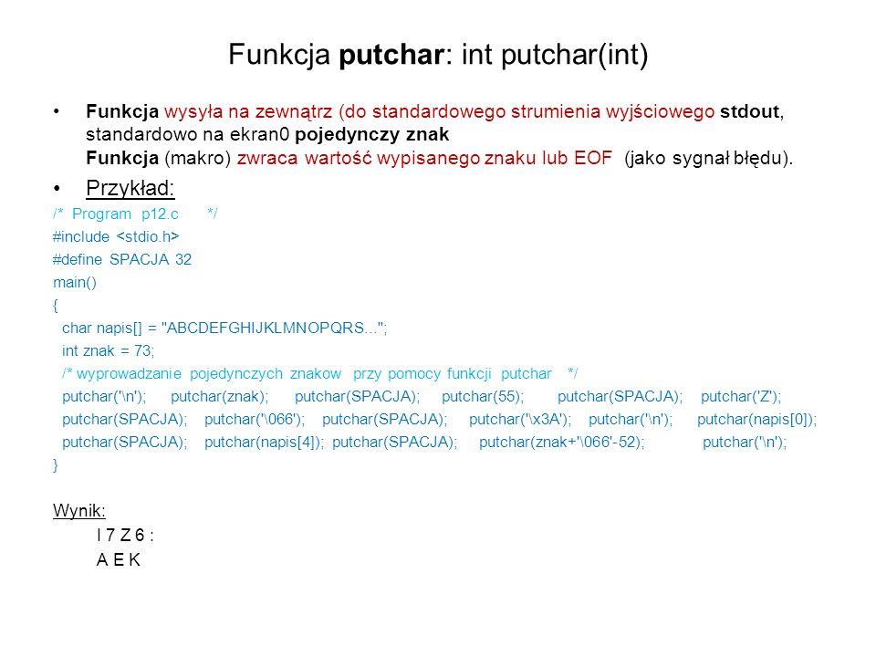 Funkcja putchar: int putchar(int)