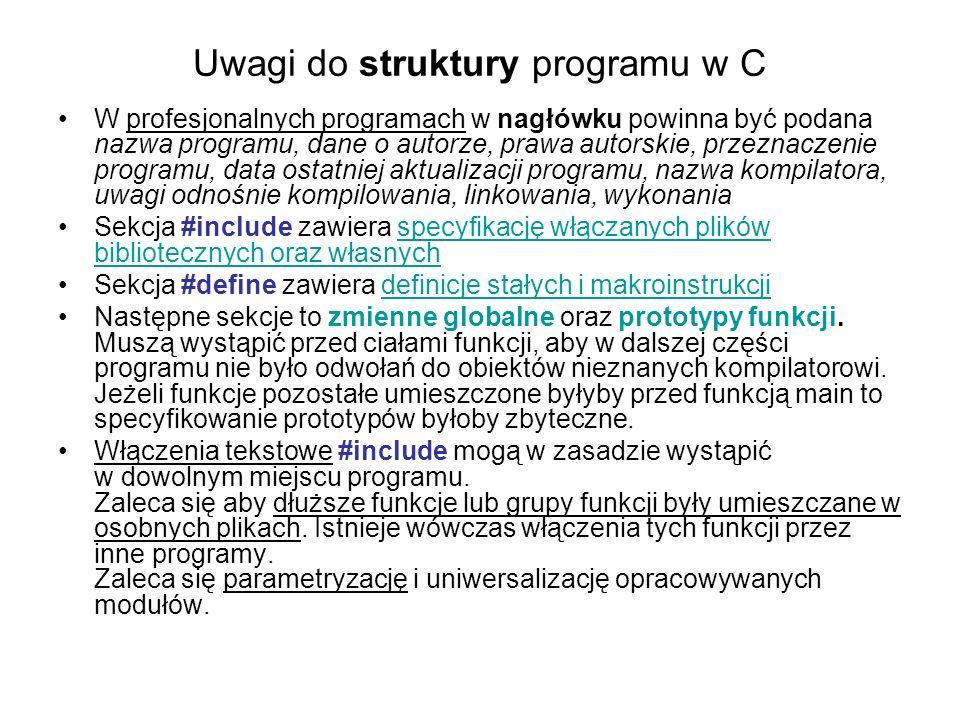 Uwagi do struktury programu w C