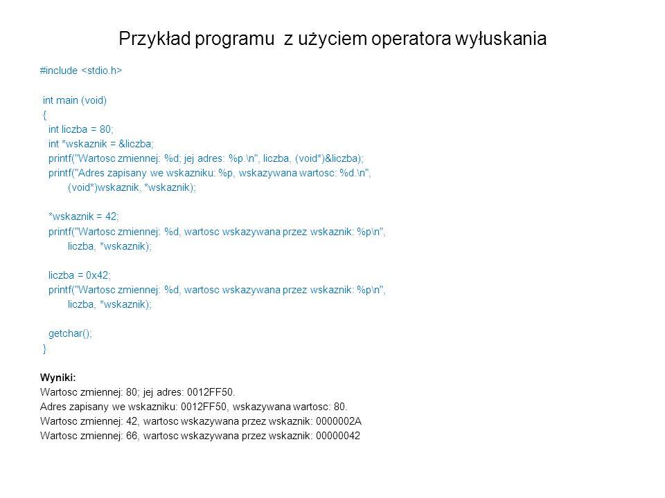 Przykład programu z użyciem operatora wyłuskania