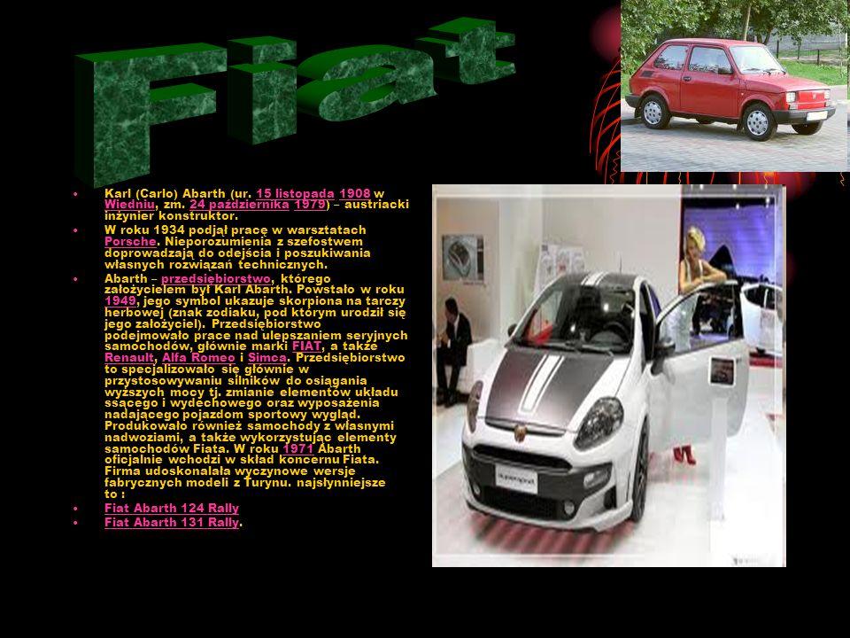 Fiat Karl (Carlo) Abarth (ur. 15 listopada 1908 w Wiedniu, zm. 24 października 1979) – austriacki inżynier konstruktor.