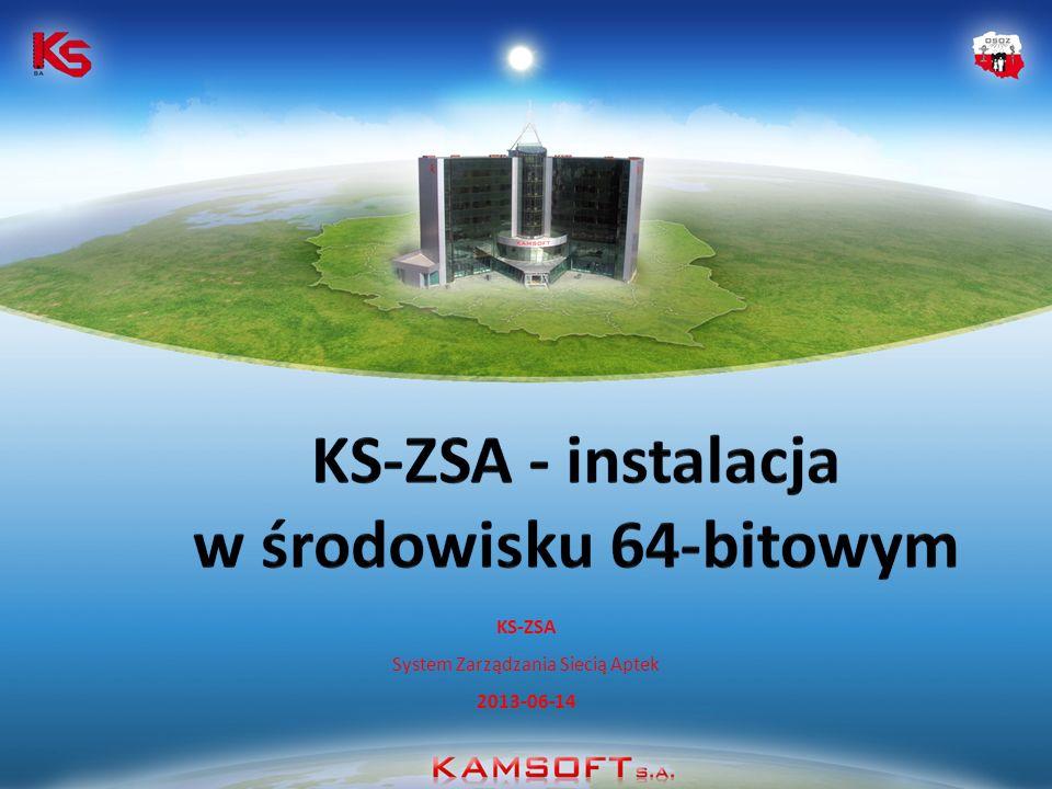KS-ZSA - instalacja w środowisku 64-bitowym