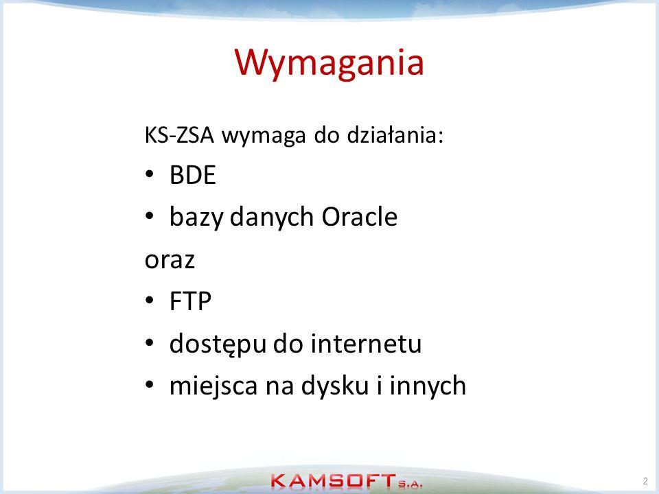 Wymagania BDE bazy danych Oracle oraz FTP dostępu do internetu