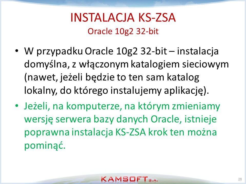 INSTALACJA KS-ZSA Oracle 10g2 32-bit