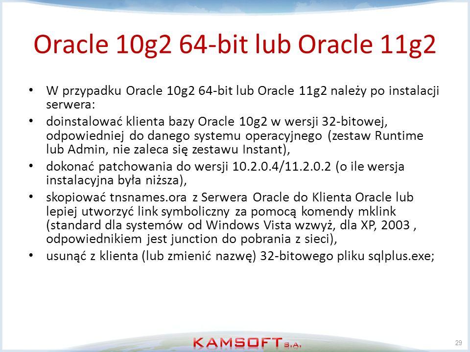 Oracle 10g2 64-bit lub Oracle 11g2