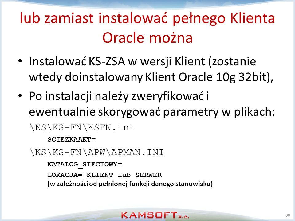 lub zamiast instalować pełnego Klienta Oracle można
