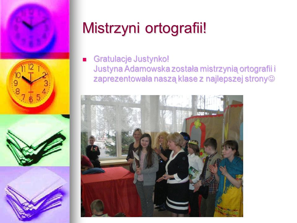 Mistrzyni ortografii. Gratulacje Justynko.