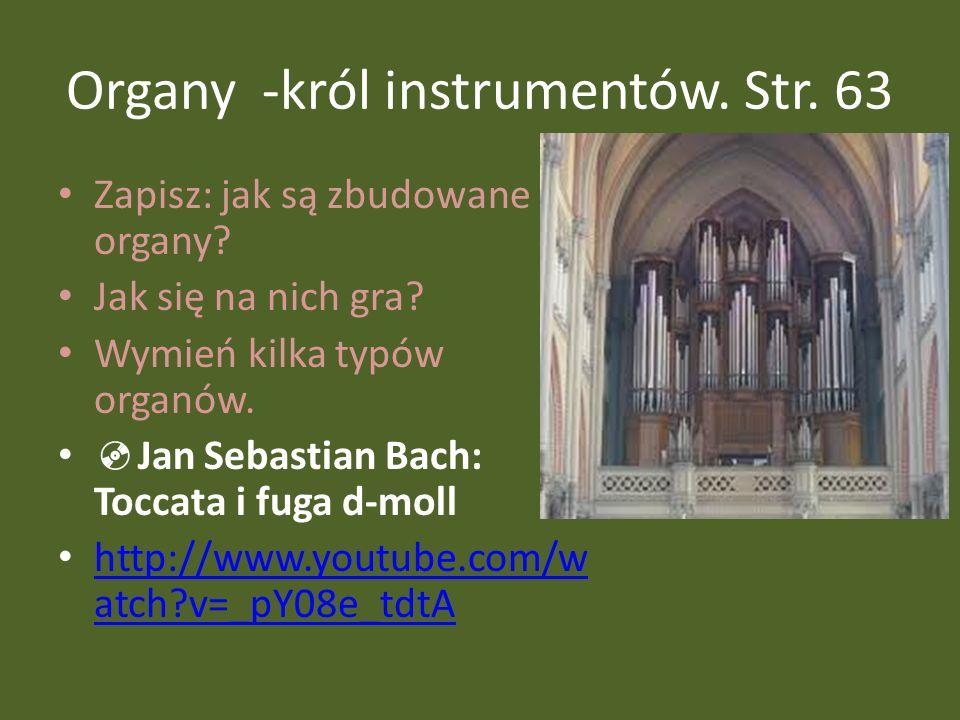 Organy -król instrumentów. Str. 63