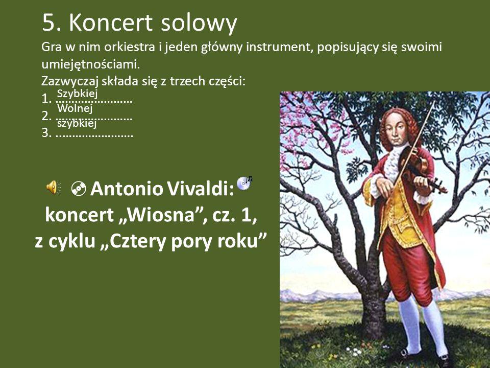 """Antonio Vivaldi: koncert """"Wiosna , cz. 1, z cyklu """"Cztery pory roku"""