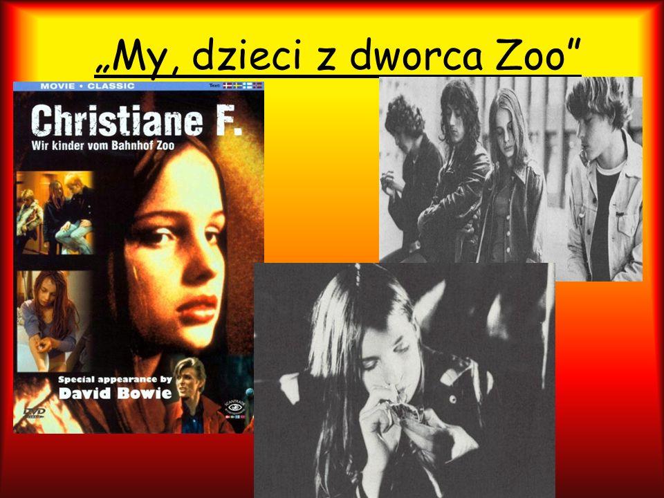"""""""My, dzieci z dworca Zoo"""