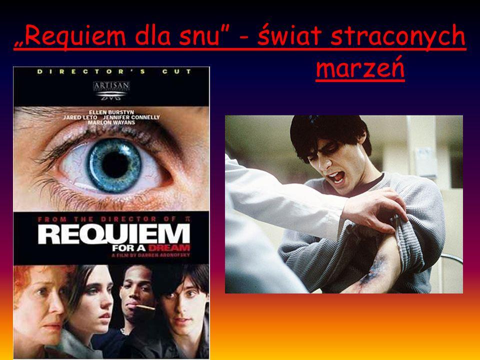 """""""Requiem dla snu - świat straconych marzeń"""