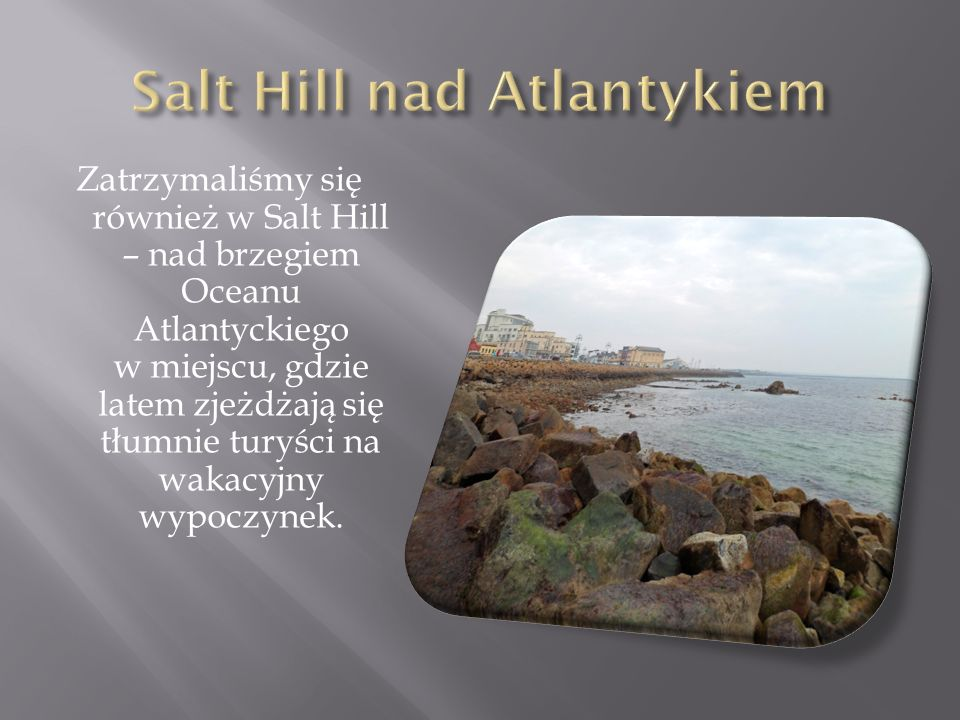 Salt Hill nad Atlantykiem