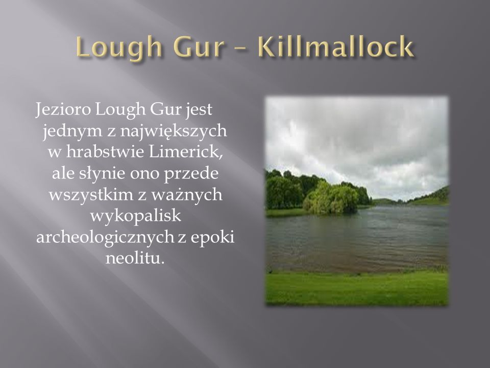 Lough Gur – Killmallock